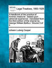 A Handbook of the Practice of Forensic Medicine: Based Upon Personal Experience: Translated from the Third Edition of the Original by George William Balfour. Volume 3 of 4 by Johann Ludwig Casper (Paperback / softback, 2010)