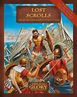 Lost Scrolls: The Ancient and Medieval World at War by Richard Bodley-Scott (Paperback, 2010)