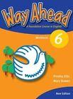 Way ahead 6 Wb Revised by Ellis P et al (Paperback, 2005)