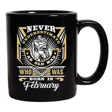f9d59288 item 2 Never Underestimate Who Was Born In February Funny DT Black Coffee  11 Oz Mug -Never Underestimate Who Was Born In February Funny DT Black  Coffee 11 ...