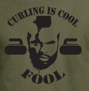 c98a824a8 Mr T Curling is Cool Fool T-Shirt - Funny Winter Olympics Tee Rocks ...