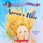 Aaron's Hair by Robert Munsch, Alan Daniel and Lea Daniel (2002, Paperback)