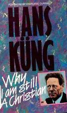Why I Am Still a Christian, Kung, Hans, 0687453585, Book, Good