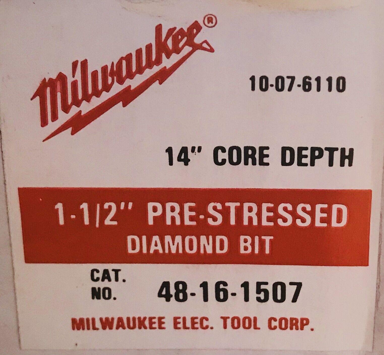 Milwaukee 48-16-1507 1-1 2  Pre-Stressed Series Diamond Core Bit NIB