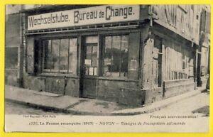 Cpa france guerre en noyon oise banque bureau de change