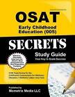 OSAT Early Childhood Education (005) Secrets: CEOE Exam Review for the Certification Examinations for Oklahoma Educators/Oklahoma Subject Area Tests by Ceoe Exam Secrets Test Prep Team (Paperback / softback, 2016)