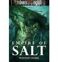 Tomes of the Dead: Empire of Salt, Weston Ochse, Very Good Book