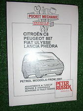 Citroen C8 Peugeot 807 Fiat Ulysse Lancia Phedra PETROL WORKSHOP MANUAL 2001-08