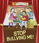 Stop Bullying Me! by Jenny Powell (Hardback, 2011)