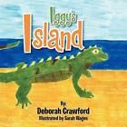 Iggy's Island by Ryan Crawford, Deborah Crawford (Paperback / softback, 2012)