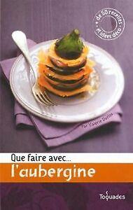 Que-faire-avec-l-039-aubergine-de-Duclos-Valerie-Sc-Livre-etat-tres-bon