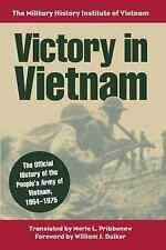 Victory in Vietnam : The Official History of the People's Army of Vietnam,...