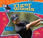 Tiger Woods: Famous Golfer by Sarah Tieck (Hardback, 2008)