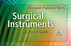 Surgical Instruments: A Pocket Guide by Maryann Papanier Wells (Spiral bound, 2010)