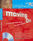 Songsheets: Moving On: A Cross-Curricular Song by Suzy Davies by Suzy Davies (Mixed media product, 2008)