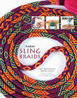 Andean Sling Braids: New Designs for Textile Artists by Rodrick Owen, Terry Newhouse Flynn (Hardback, 2016)