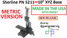 Sherline 5211 Metric Version Of 10 Xyz Base See 5201 For Inch