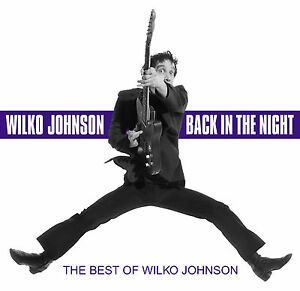 WILKO-JOHNSON-Dr-Feelgood-039-Back-In-The-Night-039-best-of-17-tracks-12p-booklet