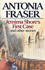 Jemima Shore's First Case: and Other Stories by Antonia Fraser (Paperback, 2007)