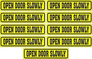 LOT-OF-9-GLOSSY-STICKERS-OPEN-DOOR-SLOWLY-FOR-INDOOR-OR-OUTDOOR-USE