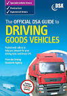 The Official DSA Guide to Driving Goods Vehicles: The Official DSA Syllabus: 2007 by Driving Standards Agency (Paperback, 2007)