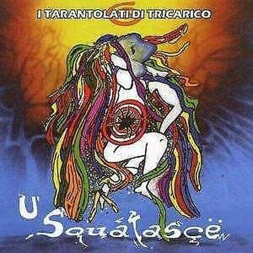 U Squatasce - I Tarantolati Di Tricarico CD