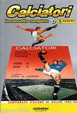 CALCIATORI PANINI=1963/64=RISTAMPA INTEGRALE DELL'ALBUM=SERIE A -B -COPPA CAMP.
