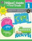 The Visual Guide to First Grade by Thinking Kids (Paperback / softback, 2016)