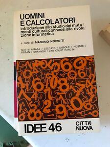 NEGROTTI-UOMINI-E-CALCOLATORI-IDEE-46-CITTa-NUOVA-1980