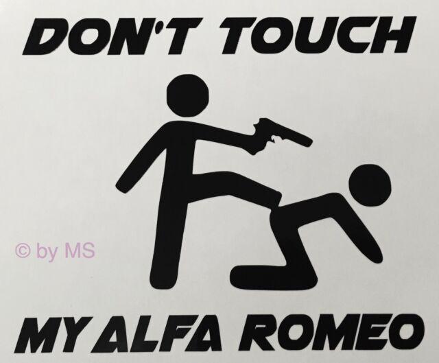 Don T Touch My Alfa Romeo Car Sticker Motorsport Sport Mind Limited