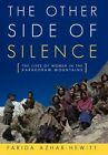 The Other Side of Silence 9781450287685 Hardcover P H