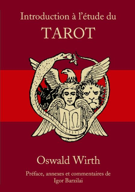 EBOOK Oswald Wirth - Introduction à l'étude du tarot (des imagiers Moyen Âge)