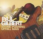 Stone Pushing Uphill Man von Paul Gilbert (2014)