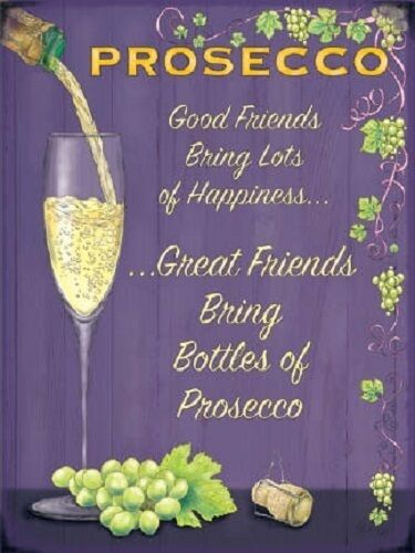 Prosecco Wine Glass Drink Pub Bar Kitchen Old Advertising Large Metal Tin Sign