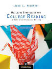 Building Strategies for College Reading: A Text With Thematic Reader by Jane L. McGrath (Paperback, 2004)