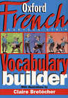 The Oxford French Cartoon-strip Vocabulary Builder by Oxford University Press (Paperback, 2000)