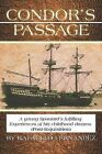 Condor's Passage: A Young Spaniard's Fulfilling Experiences of His Childhood Dreams (Post-Inquisition) by Rafaello Fernandez (Paperback / softback, 2014)