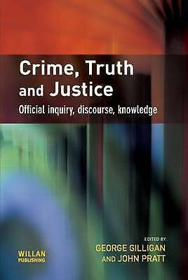 Crime, Truth and Justice by