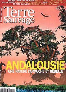 Terre Sauvage N°213 Fev 2006:andalousie Manchots Surfeur Terrils Sentiers Sauv Clair Et Distinctif
