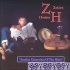 Another Generation of the Blues by Zakiya Hooker (CD, Apr-1995, Silvertone Records (USA))