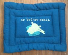 Dog Is Good No Bed Too Small  Roll-Up Canvas Mat, 17 Inch long, Blue