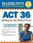 Barron's ACT 36 : Aiming for the Perfect Score by Anne Summers, Krista L. McDaniel, Alexander Spare, Anne Summers M.A. and Jonathan Pazol (2009, Paperback)