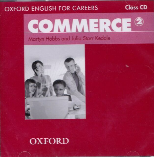 Oxford English for Careers COMMERCE 2 Class CD 9780194569866 @NEW@
