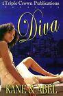 Diva: Triple Crown Publications Presents by Abel, John, Kane, Kane & Abel, Simone (Paperback / softback, 2004)