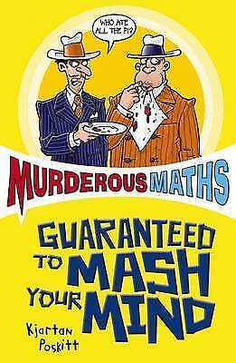 "1 of 1 - ""AS NEW"" Murderous Maths Guaranteed to Mash Your Mind: More Muderous Maths, Posk"