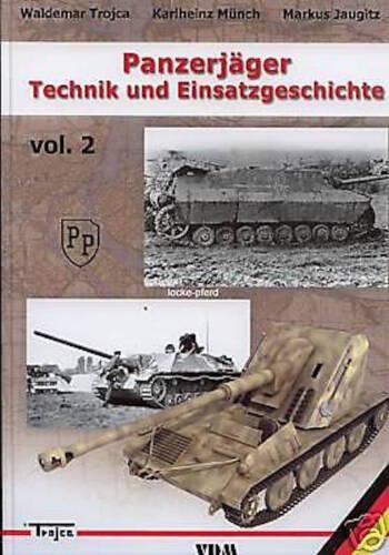 TECHNIK und EINSATZGESCHICHTE Bd 2 Jagdpanther Jagdtiger NEU PANZERJÄGER