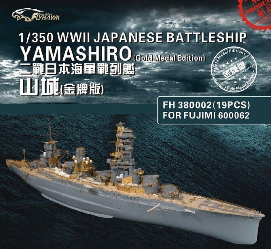 Flyhawk 1 350 380002 IJN Yamashiro for Fujimi Glod Medal Edition