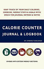 Calorie Counter Journal & Logbook by Kimberly Eddleman (Paperback / softback, 2007)