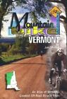 Mountain Bike America: Vermont: An Atlas of Vermont's Greatest off-Road Bicycle Rides by Jen Mynter (Paperback, 2002)