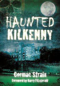 Haunted-Kilkenny-by-Cormac-Strain-Paperback-2012